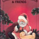Christmas with Santa & Friends ~ Decorative Painting Book