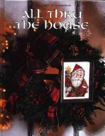 All Thru the House ~ Christmas ~ Cross-Stitch Book