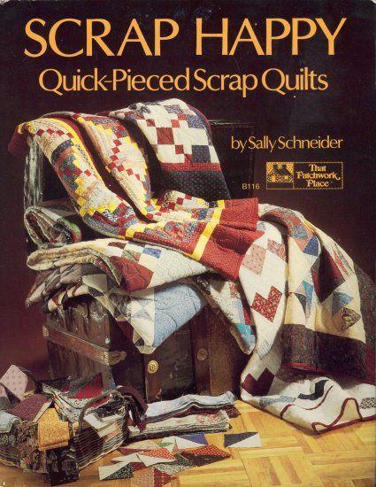 Scrap Happy Quick-Pieced Scrap Quilts ~ Book 1990