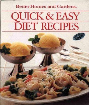 Quick & Easy Diet Recipes ~ Hardcover Cook Book 1989