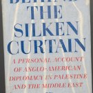 Behind the Silken Curtain by Barley C Crum ~ Book 1947