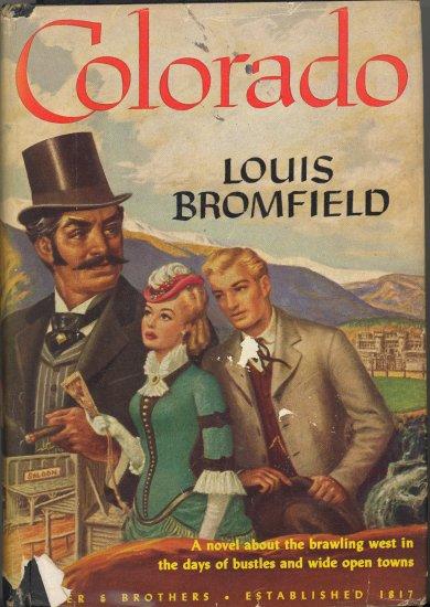 Colorado by Louis Bromfield ~ Book 1947