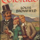 Colorado by Louis Bromfield ~ Book 1947