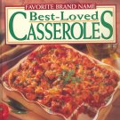 Favorite Brand Name Best-Loved Casseroles ~ Book 1999