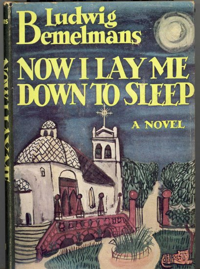 Now I Lay Me Down To Sleep by Ludwig Bemelans ~ Book 1944