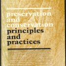 Preservation and Conservation Principles and Practices ~ Book 1976