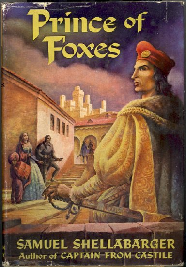 Prince of Foxes by Samuel Shellabarger ~ Book 1947
