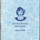 Silver Wings for Vicki ~ The Vicki Barr Flight Stewardess Series by Ethel Todd Anderson ~ Book 1947