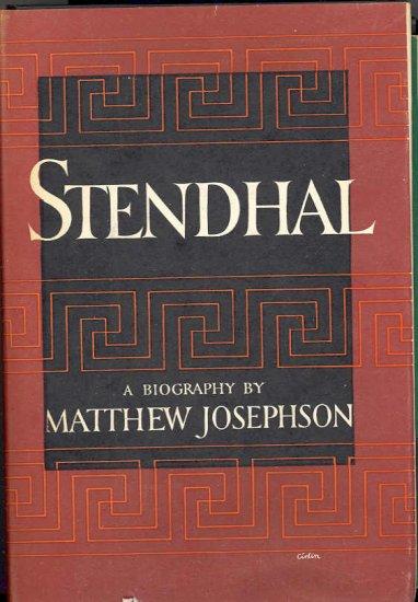 Stendhal biography by Matthew Josephson ~ Book 1946
