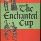 The Enchanted Cup by Dorothy James Roberts ~ Book 1953