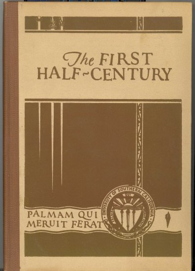The First Half ~ Century by Rockwell D. Hunt ~ Book 1930