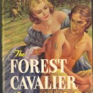 The Forest Cavalier by Roy Flannagan ~ Book 1952