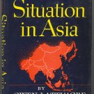 The Situation in Asia by Owen Lattimore ~ Book 1949