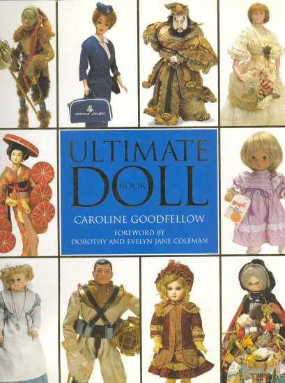 Ultimate Doll Book by Caroline Goodfellow ~ Book 1993