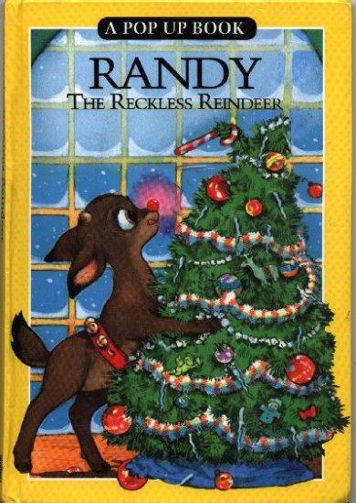 Randy the Reckless Reindeer ~ 1992 Pop Up Book