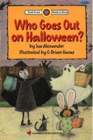 Who Goes Out on Halloween? by Sue Alexander ~ Book 1993