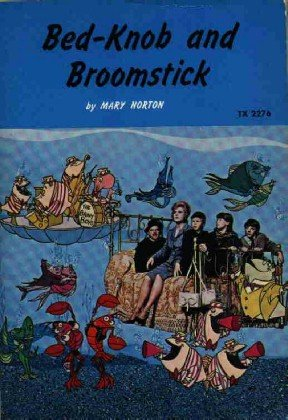 Bed-Knob and Broomstick by Mary Norton ~ Book 1972
