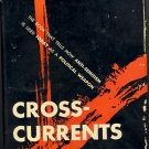 Cross - Currents by Arnold Forster and Benjamin R. Epstein ~ Book 1956