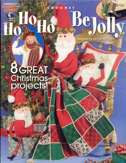 Ho Ho Ho Be Jolly ~ Annie's Attic Crochet Booklet 2003