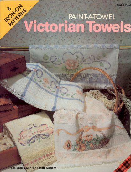 Victorian Towels ~ Paint-A-Towel ~ Iron-On Transfers ~ Booklet 1990