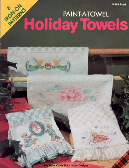 Holiday Towels ~ Paint-A-Towel ~ Iron-On Transfers ~ Booklet 1990