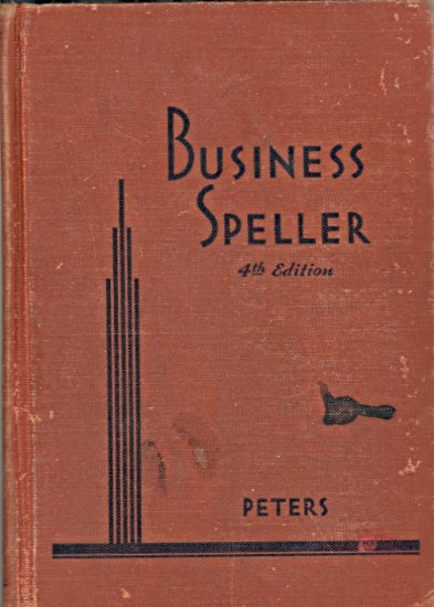 Business Speller by P.B. S. Peters  ~ Book 1934