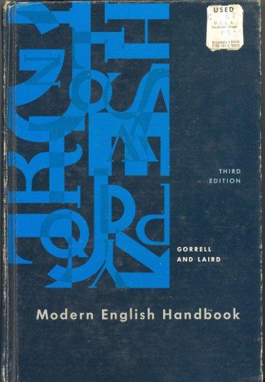 Modern English Handbook by Robert M. Gorrell and Charlton Laird ~ Book 1963