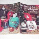 All Decked Out For Christmas by Georgia Feazle (Designs for shirts, sox and ornaments) ~ Booklet