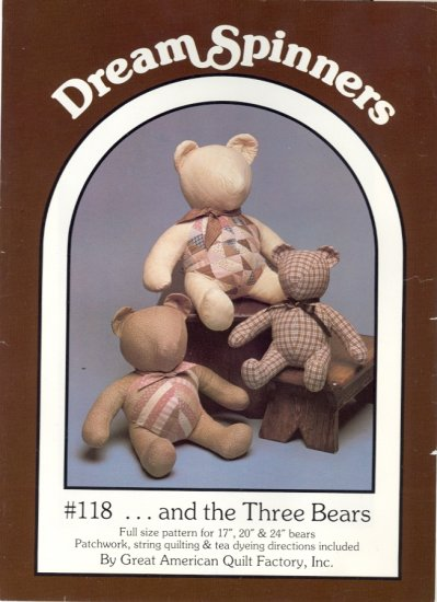 """And the Three Bears ~ 17"""" 20"""" & 24"""" bears Patchwork String Quilting & Tea Dyeing ~ Bear Pattern 1985"""