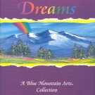 Don't Ever Give Up Your Dreams ( A Blue Mountain Arts Collection ) ~ Poems Book 2002