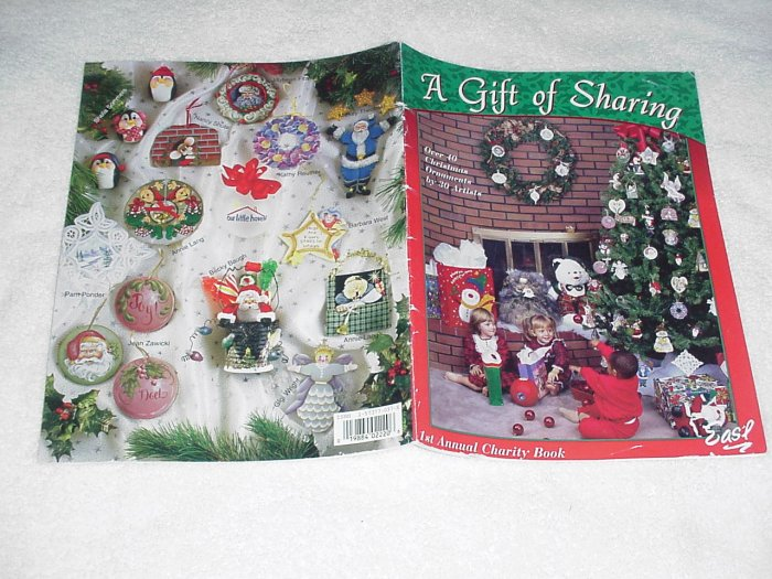 A Gift of Sharing (over 40 Christmas Ornaments by 30 Artists) ~ Booklet 1998