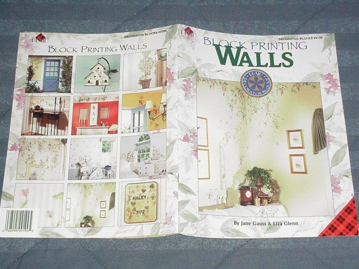 Block Printing Walls by Jane Gauss & Liza Glenn ~ Decorative Painting Book 1995