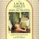 The Laura Ashley Book of Home Decorating  ~ Book 1990