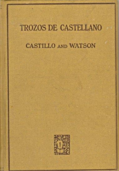 Trozos De Castellano by Carlos Castillo and Jane C. Watson ~ Book 1923