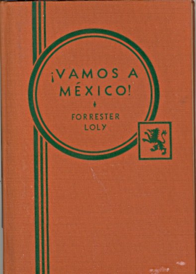 Vamos A Mexico Elementary Spanish Reader by Katherine Forrester & Kathleen Loly  ~ Book 1936