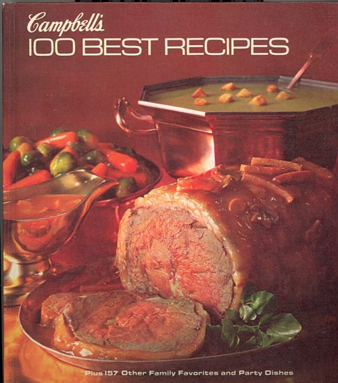 Campbell's 100 Best Recipes ~ Hardcover Cook Book 1976