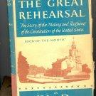 The Great Rehearsal by Carl Van Doren ~ Book 1948
