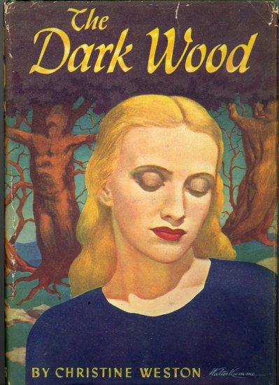 The Dark Wood by Christine Weston ~ Book 1946