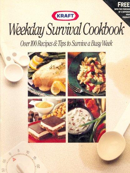 Weekday Survival Cookbook by Kraft ~ 1991