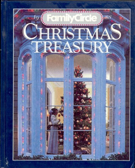 Christmas Treasury by Family Circle ~ Book 1988
