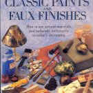 Classic Paints & Faux Finishes by Annie Sloan and Kate Gwynn ~ Book 1993