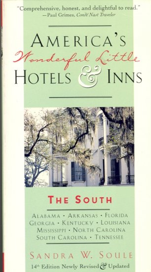 America's Wonderful Little Hotels & Inns : The South ~ Book 1994