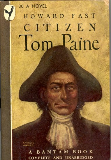 Citizen Tom Paine by Howard Fast ~ Book 1946