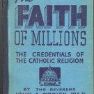 The Faith of Millions (Catholic Religion) by John A. O'Brien ~ Book 1938