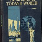 The Making of Today's World by R. O. Hughes ~ Book