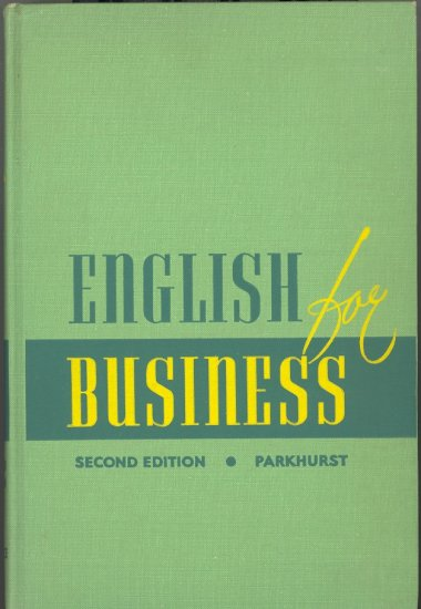 English for Business by Charles Chandler Parkhurst ~ Book 1953