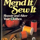 Mend It / Sew It (Repair and Alter Your Clothes) ~ 1981 Book