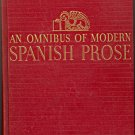 An Omnibus of Modern Spanish Prose ~ Book 1936 ~ 1st edition