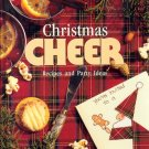 Christmas Cheer Recipes and Party Ideas ~ 1993 Book