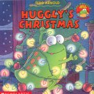 Huggly's Christmas by Tedd Arnold ~ Book 2001